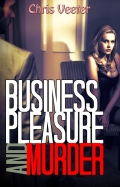 Business, Pleasure and Murder